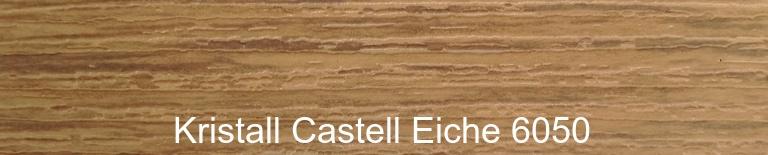 Kristall Castell Eiche 6050